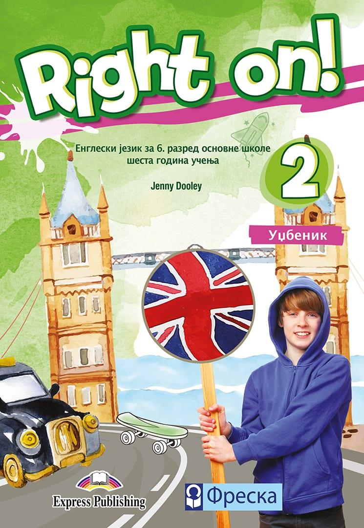 Енглески језик 6, Right on! 2, уџбеник за шести разред + CD