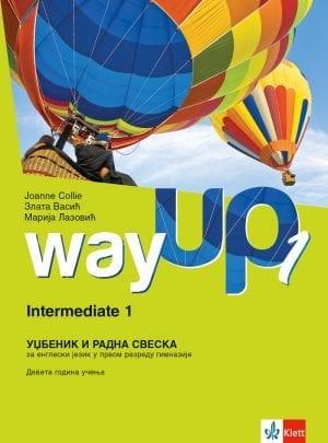 Way up 1 – уџбеник и радна свеска за први разред гимназије